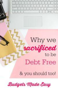 why sacrifice to be debt free