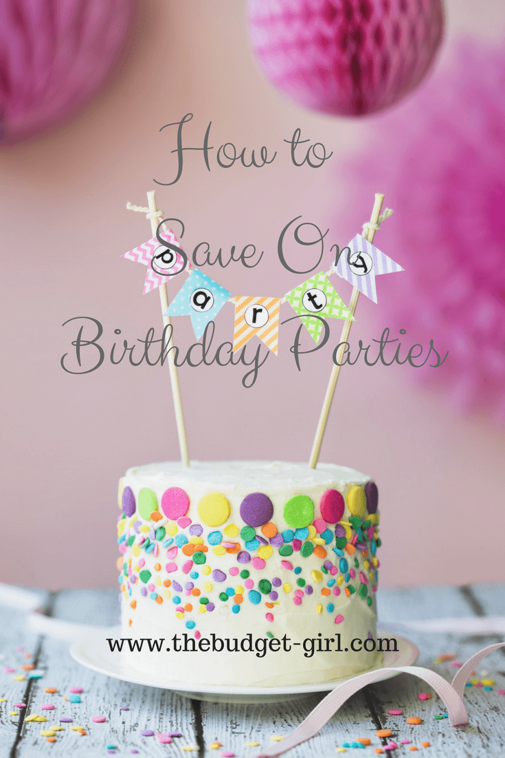 How to Save On Birthday Parties!
