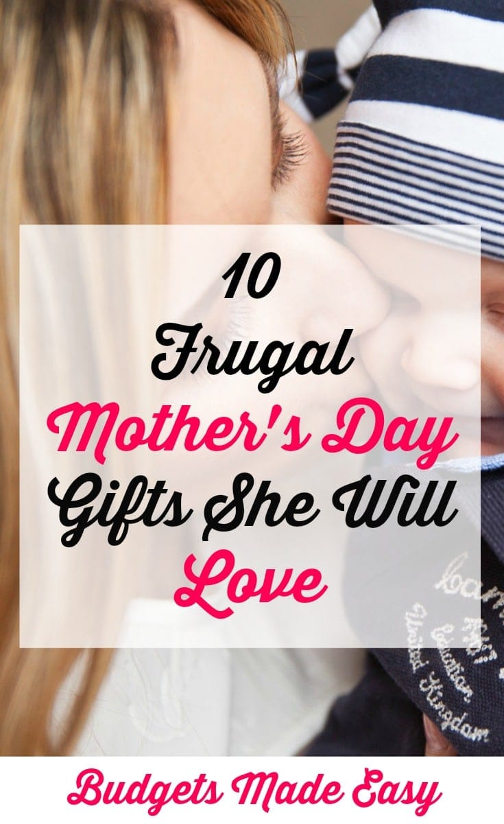 10 frugal Mother's Day gifts she will love! All under $20.