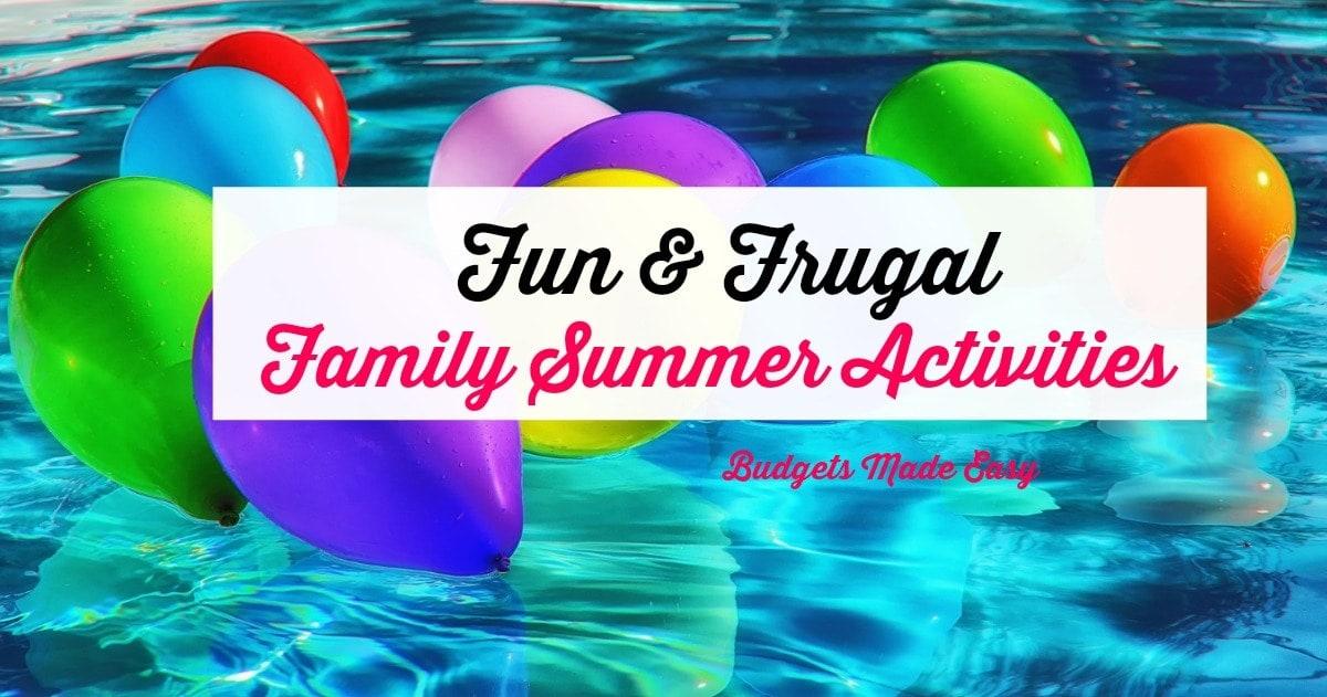 Fun & Frugal Family Summer Activities