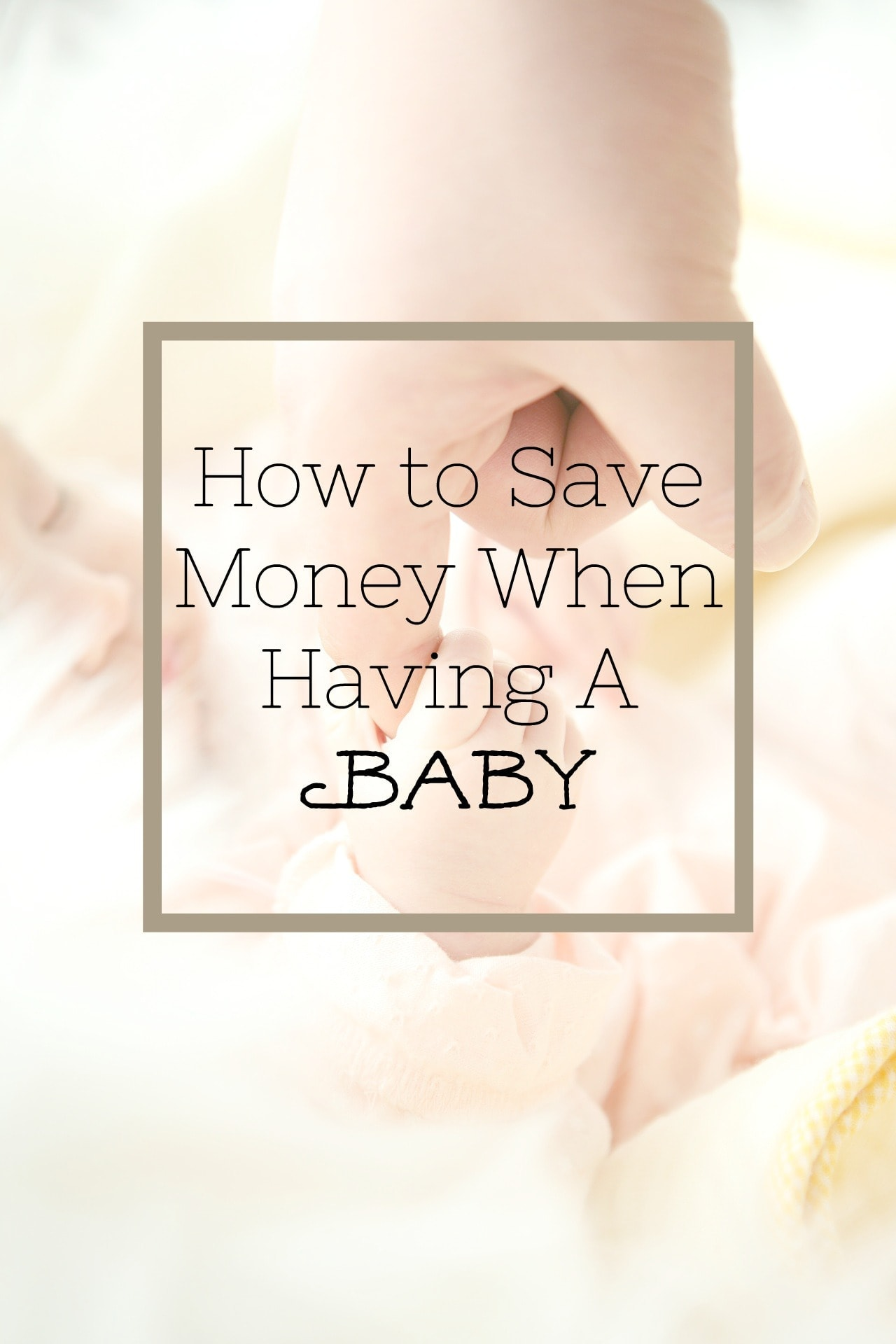 save money on baby