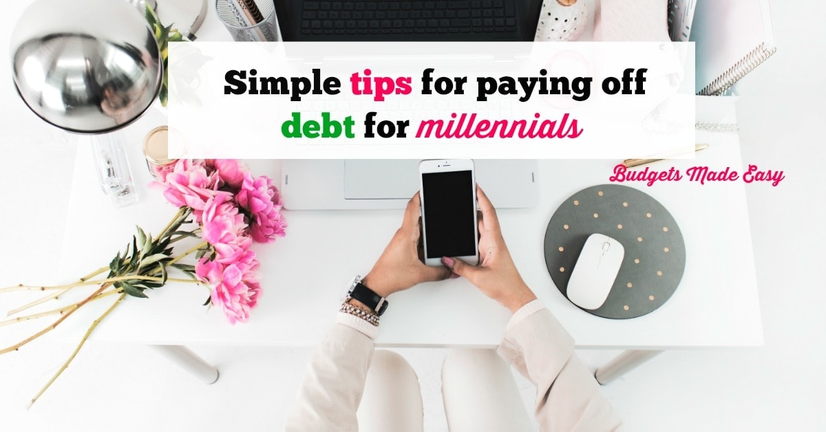 Tips for Paying Off Debt for Millennials!
