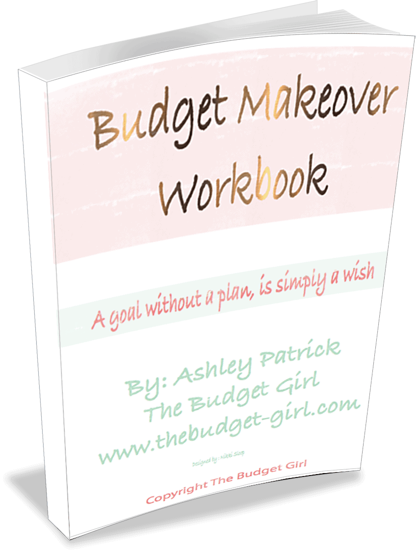 The Ultimate Budget Makeover Workbook - The Budget Girl