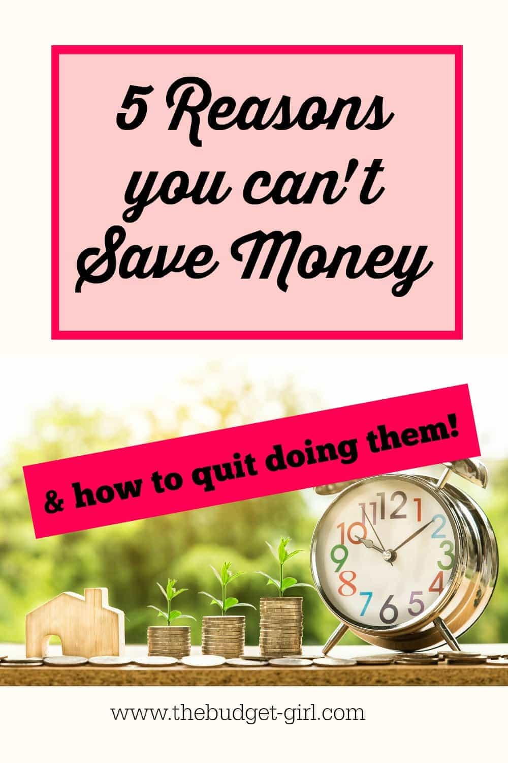reasons you can't save money and how to quit doing them, save money fast
