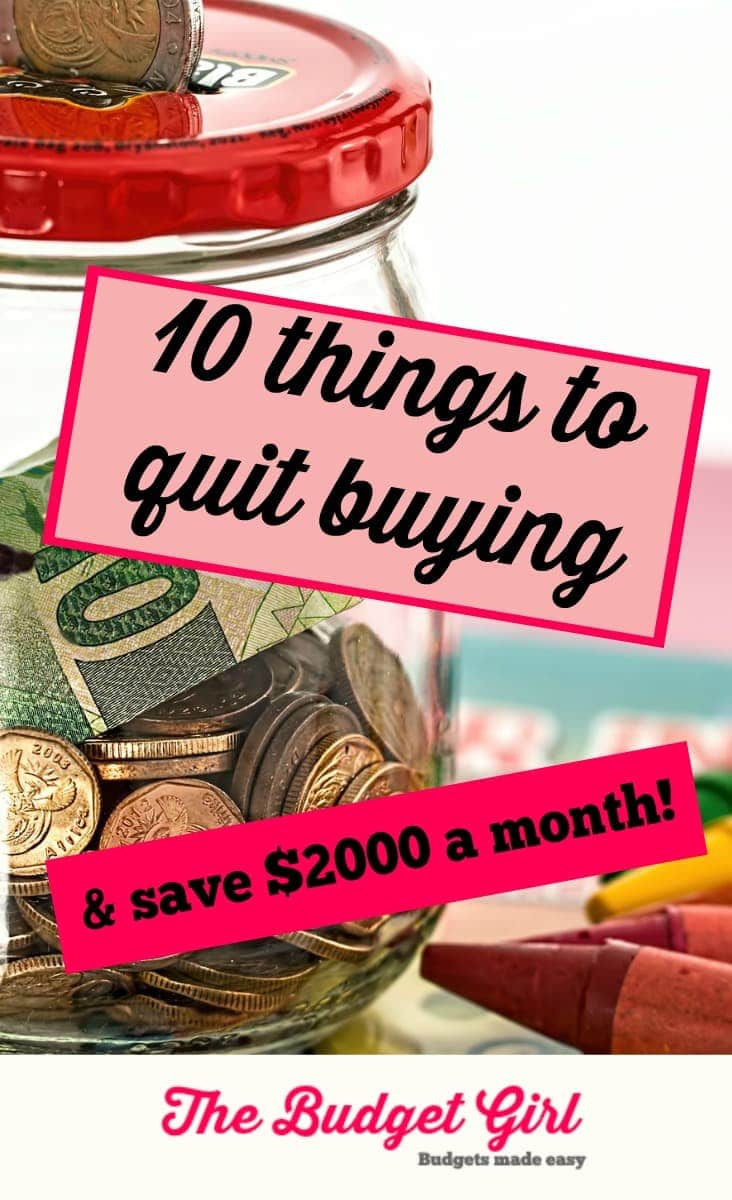 10 things to quit buying now & save $2000 a month! save money tips and saving money ideas #savingmoneytips