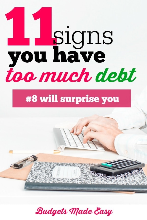 signs you have too much debt