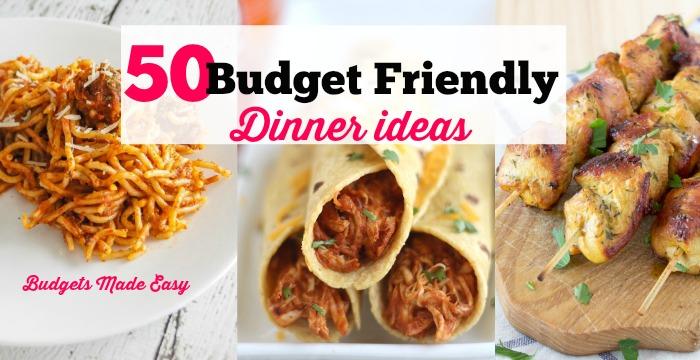 50 Budget Friendly Dinner Ideas