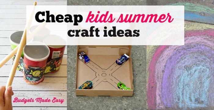 Cheap Kids Summer Craft Ideas Budgets Made Easy