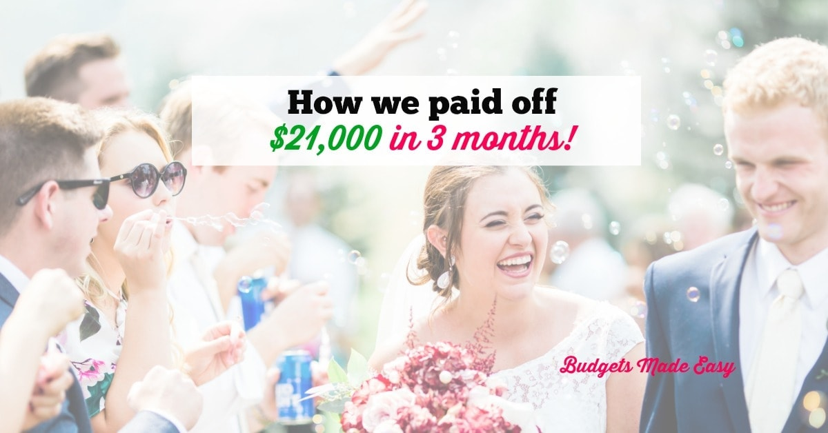 How we paid off $21,000 in 3 months!
