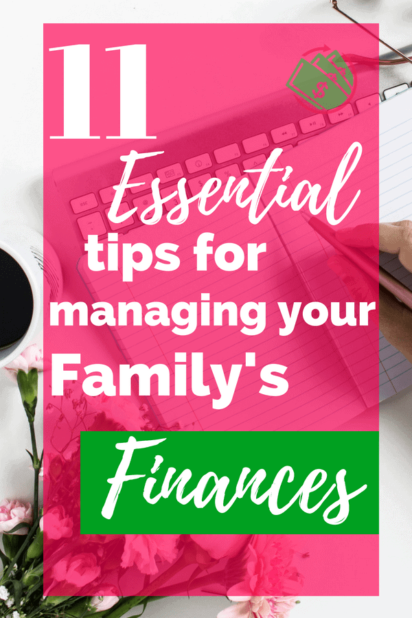 11 essential tips for managing your family's finances