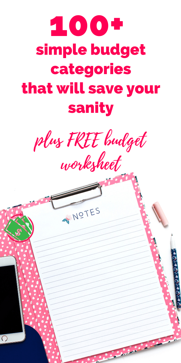 100+ simple monthly budget categories for families. These budget category ideas will help you figure out your cash envelopes, personal expenses, and household categories with simple tips and ideas. Plus it follows the Dave Ramsey plan and you get a FREE budget worksheet printable. #budget #printable #daveramsey
