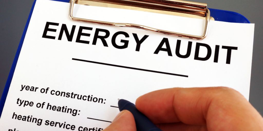 Energy audit used to save on electricity.